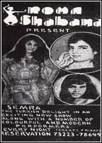 Newspaper ad (taken from DAWN's 7 February, 1972 edition) announcing the arrival of a Lebanese belly dancer in Karachi. Between the early 1960s and late 1970s, Karachi was dotted by a number of nightclubs that competed for clients by offering the best in-house pop bands, bars and professional belly dancers invited from cities like Beirut, Cairo, Tehran and Istanbul. Nightclubs were ordered shut in 1977.