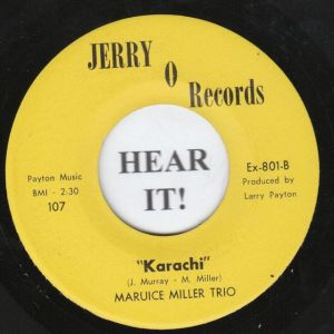1965 vinyl recording of the song 'Karachi' written and performed by popular American jazz ensemble, Maurice Miller Trio.