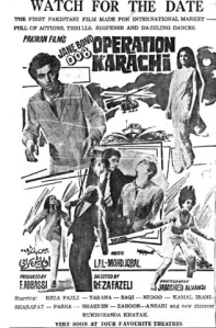 The Pakistan film industry began growing expediently in the 1960s and reached a peak in the 1970s, before pattering out in the 1980s and ultimately collapsing from the 1990s onwards. However, the industry entered the 1970s with vigour and confidence, wanting to 'internationalise' Pakistani films by getting into joint projects with Turkish, Iranian, Greek and film industries of various other countries. One of the first projects in this regard was the 1971 film, 'Operation Karachi' (see poster) – a steamy thriller with a pop soundtrack punctuated by bouncy numbers by famous Pakistani singers Ahmad Rushdi and Runa Laila. The film was a massive hit, especially on the screens of Karachi and Lahore's open drive-in cinemas.
