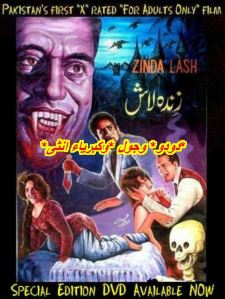 VHS cover of Pakistan's first horror and 'X-rated' film, Zinda Laash (The Living Dead). Released in 1967, the film was a huge hit in an era when the Pakistan's film industry was dishing out an average of 50 films a year, most of them romantic fantasies.