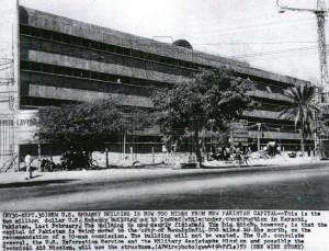 American Embassy building under construction in Karachi, 1957. (Photo courtesy of eBay.)